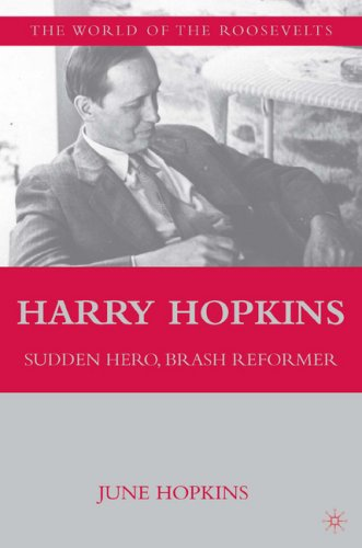 9780312212063: Harry Hopkins: Sudden Hero, Brash Reformer (The Franklin and Eleanor Roosevelt Institute Series on Diplomatic and Economic History)