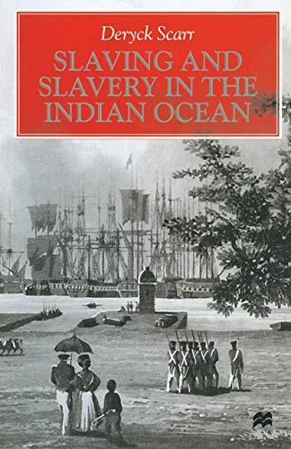 9780312212117: Slaving and Slavery in the Indian Ocean