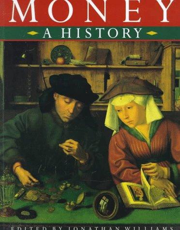 9780312212124: Money: A History