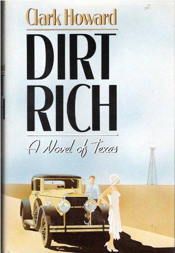 9780312212247: Dirt Rich