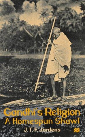 9780312212407: Gandhi's Religion: A Homespun Shawl