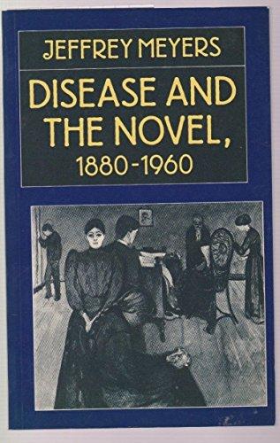 9780312212520: Disease and the Novel, 1880-1960