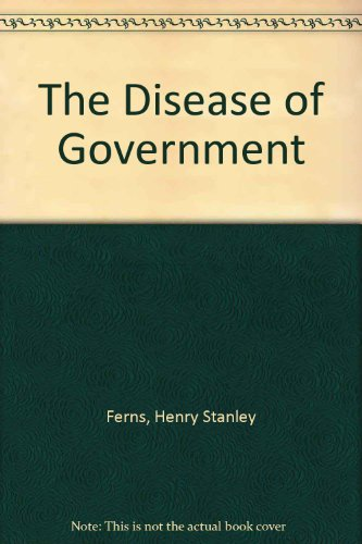 9780312212568: The Disease of Government