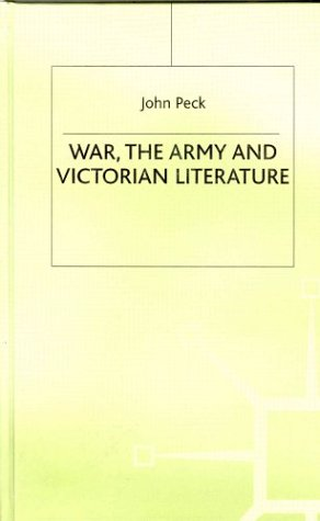 9780312212988: War, the Army and Victorian Literature