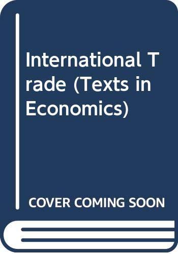 9780312213114: International Trade (Texts in Economics)