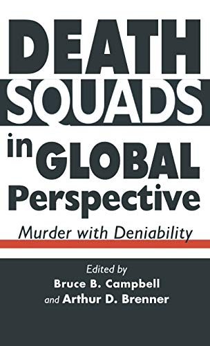 9780312213657: Death Squads in Global Perspective: Murder with Deniability