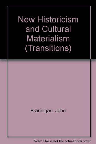 9780312213886: New Historicism and Cultural Materialism (Transitions (St. Martin's Press))
