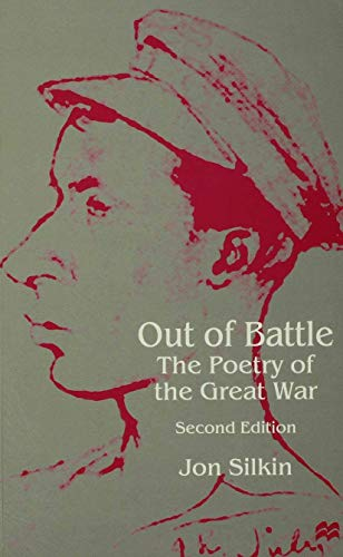 9780312214043: Out of Battle: The Poetry of the Great War