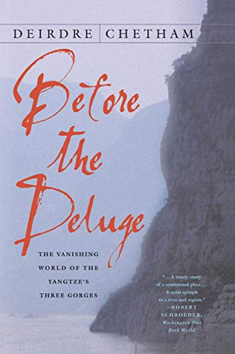 Before the Deluge: The Vanishing World of the Yangtze's Three Gorges (SIGNED)