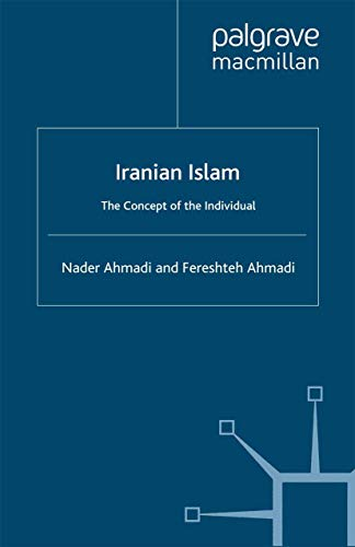 9780312214333: Iranian Islam: The Concept of the Individual