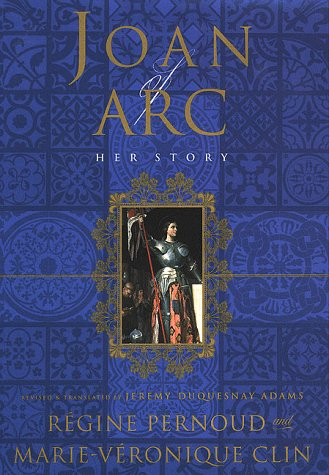 9780312214425: Joan of Arc: Her Story