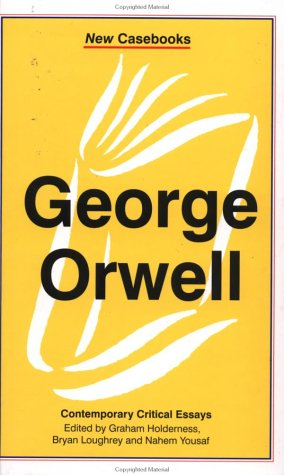 9780312214654: George Orwell: A Biography (New Casebooks)