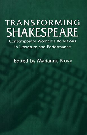 9780312214722: Transforming Shakespeare: Contemporary Women's Re-Visions in Literature and Performance