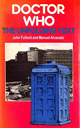 9780312214852: Doctor Who: the Unfolding Text