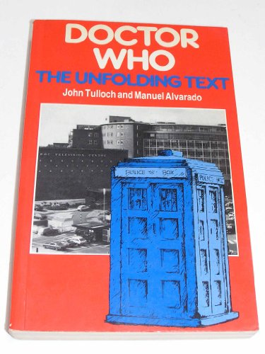 9780312214883: Doctor Who: The Unfolding Text