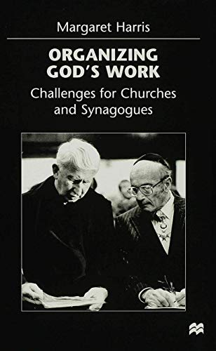 9780312215019: Organizing God's Work: Challenges for Churches and Synagogues