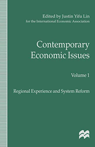 9780312215064: 1: Contemporary Economic Issues: Regional Experience and System Reform (International Economic Association Series)