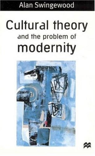 9780312215095: Cultural Theory and the Problem of Modernity