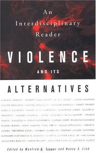 Violence and Its Alternatives: An Interdisciplinary Reader