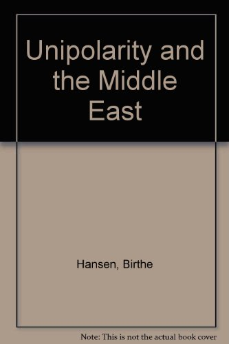 9780312215217: Unipolarity and the Middle East