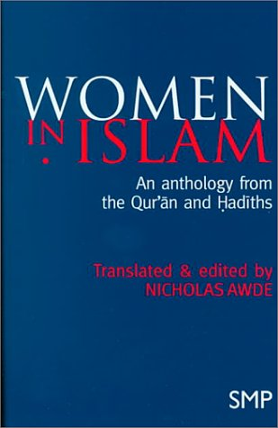 9780312215231: Women in Islam: An Anthology from the Qur'an and Hadith