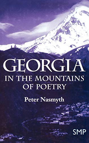 9780312215248: Georgia: In the Mountains of Poetry
