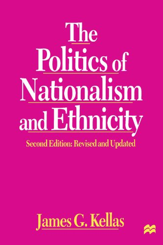 9780312215538: The Politics of Nationalism and Ethnicity, Second Edition