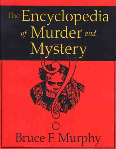 9780312215545: The Encyclopedia of Murder and Mystery