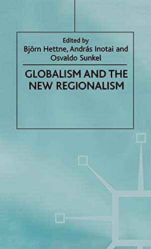 9780312215637: Globalism and the New Regionalism