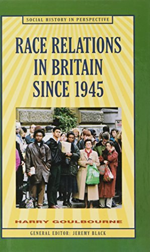 9780312215835: Race Relations in Britain Since 1945