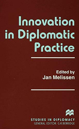 9780312215927: Innovation in Diplomatic Practice