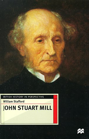 9780312216320: John Stuart Mill (British History in Perspective)