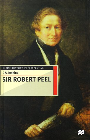 9780312216399: Sir Robert Peel (British History in Perspective)