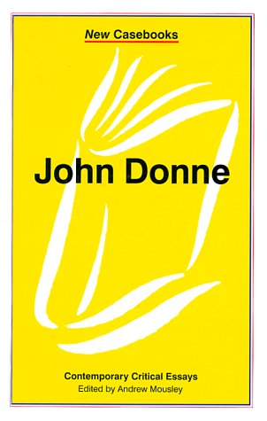 9780312216405: John Donne (New Casebooks)