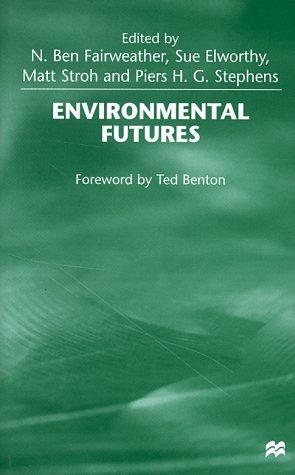 9780312216511: Environmental Futures