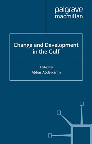 9780312216580: Change and Development in the Gulf