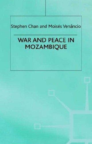 9780312216634: War and Peace in Mozambique