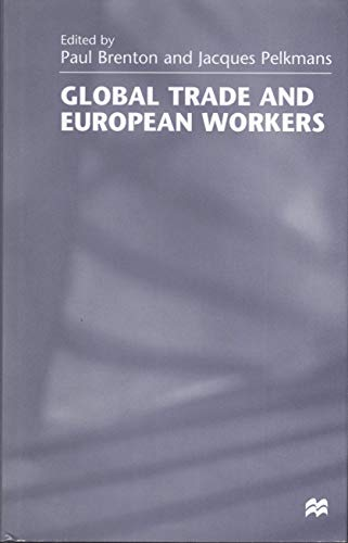 9780312216863: Global Trade and European Workers