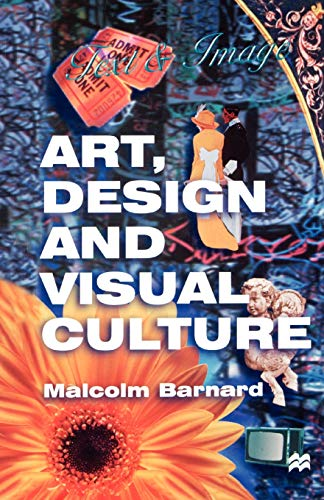 9780312216924: Art, Design and Visual Culture: An Introduction