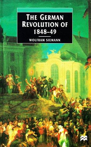 9780312216948: The German Revolution of 1848-49 (European Studies)