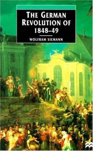 9780312216955: The German Revolution of 1848-49 (European Studies)