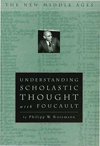 9780312217136: Understanding Scholastic Thought with Foucault