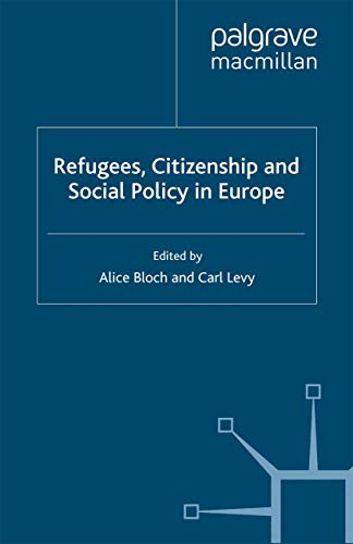 Refugees, Citizenship and Social Policy in Europe