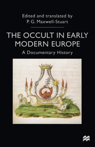 9780312217532: The Occult in Early Modern Europe: A Documentary History