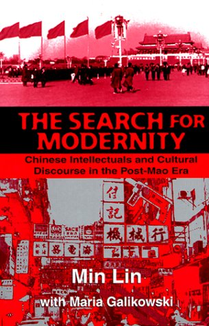 9780312217587: The Search For Modernity: Chinese Intellectuals and Cultural Discourse in the Post-Mao Era