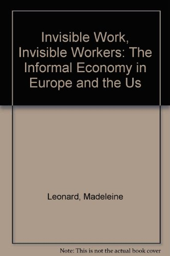 9780312217600: Invisible Work, Invisible Workers: The Informal Economy in Europe and the US