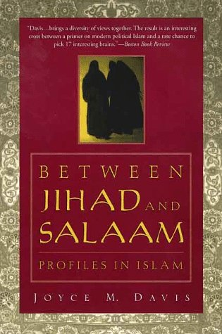 9780312217815: Between Jihad and Salaam: Profiles in Islam