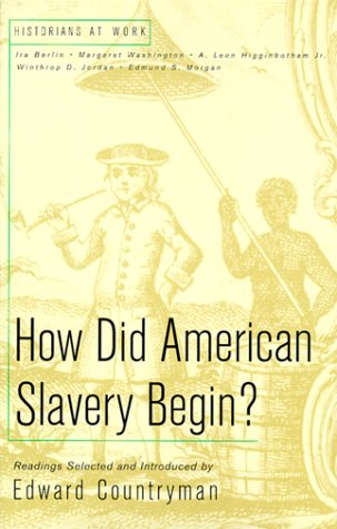 9780312218201: How Did American Slavery Begin?: Readings (Historians at Work)