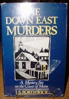 9780312218553: The Down East Murders