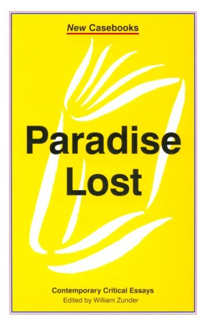 Paradise Lost: John Milton (New Casebooks): Harold Bloom, William